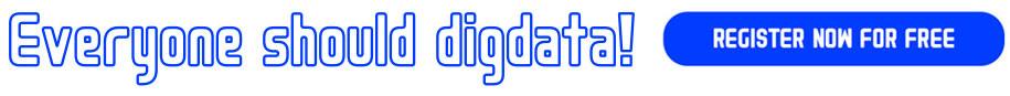 everyone should digdata register now